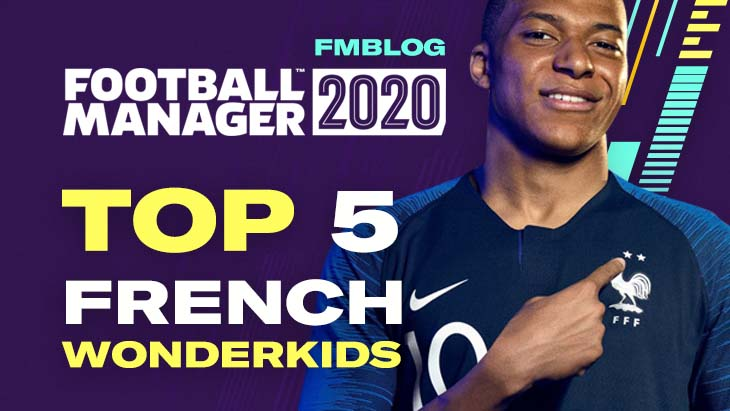 FM20 - Top 5 Wonderkids from France