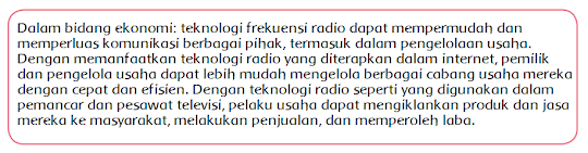 Dalam bidang ekonomi, radio membawa banyak manfaat. Coba diskusikan dengan temanmu manfaat radio dalam bidang ekonomi!