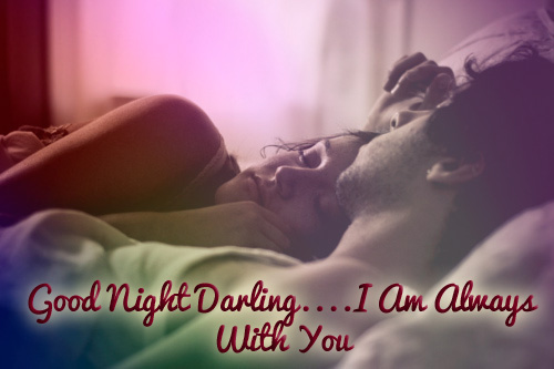 Good Night Darling. I am Always With You