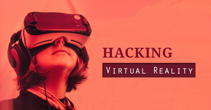 Hacking Virtual Reality – Researchers Exploit Popular Bigscreen VR App