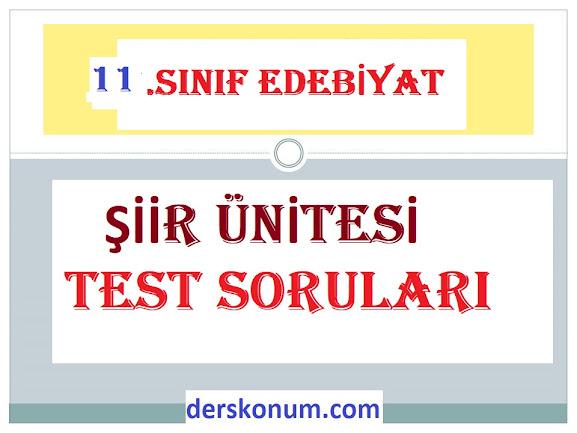 11.Sınıf Edebiyat Şiir Ünitesi Test Soruları pdf indir çöz