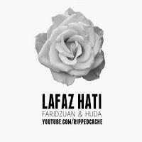 Lirik Lagu Faridzuan Faris& Huda Lafaz Hati