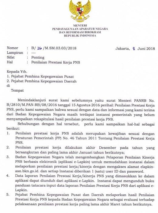 Kementerian Pendayagunaan Negara dan Reformasi Birokrasi telah menerbitkan Surat Edaran Me SURAT EDARAN MENPAN RB TAHUN 2018  TENTANG: PENILAIAN PRESTASI KERJA PNS