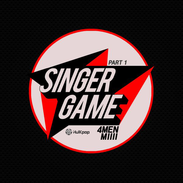 [Single] 4Men, MIIII – Singer Game Part 1