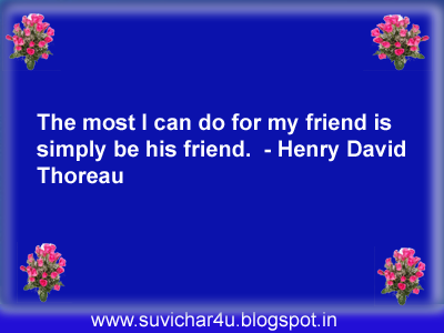 The most I can do for my friend is simply be his friend.