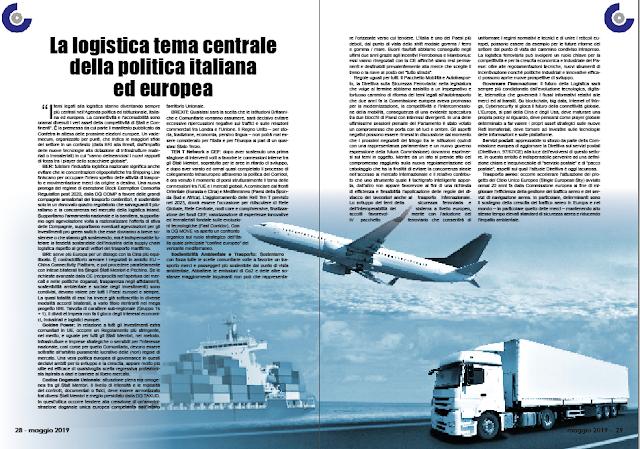 MAGGIO 2019 PAG. 28 - La logistica tema centrale della politica italiana  ed europea