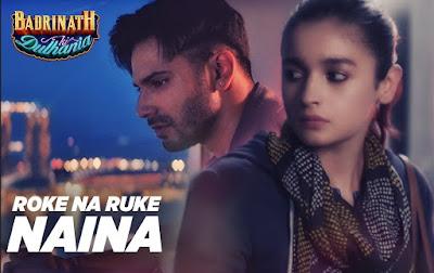 Roke Na Ruke Naina Lyrics - Arijit Singh