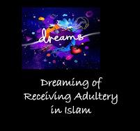 Dreaming of  Adultery interpretation in Islam