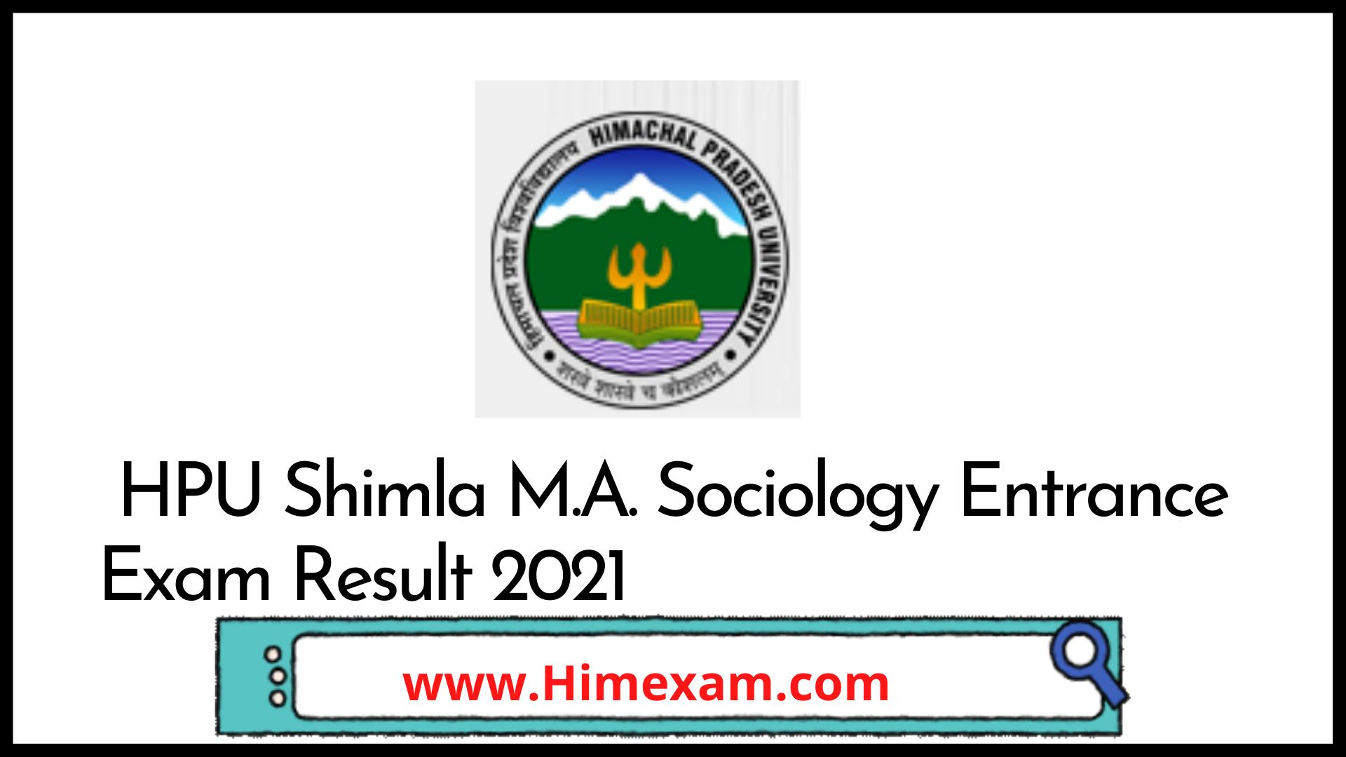 HPU Shimla M.A. Sociology Entrance Exam Result 2021
