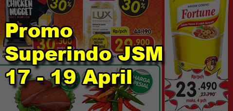 Promo Superindo Jsm Superindo Yang Berlaku Tanggal 17 19 April 2020