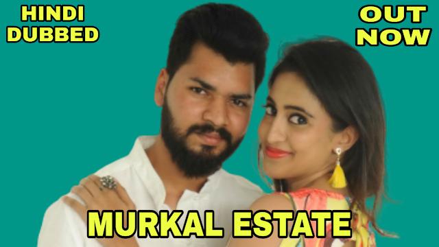 Murkal Estate