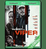 INHERIT THE VIPER (2019) WEB-DL 1080P HD MKV ESPAÑOL LATINO