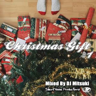 Christmas Gift #1 Mixed By DJ Mitsuki