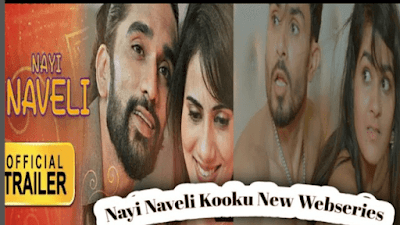 Nayi Naveli Web Series Download Filmywap 2021