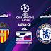 مشاهدة مباراة تشيلسي وفالنسيا بث مباشر بتاريخ 17-09-2019 دوري أبطال أوروبا