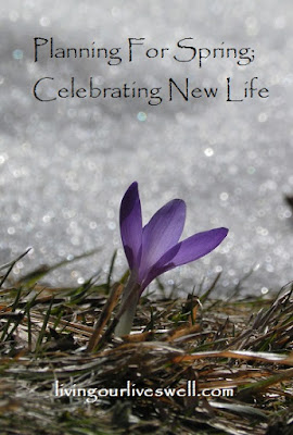 The perfect time of year to make plans for spring, and be reminded of the promise of new life.