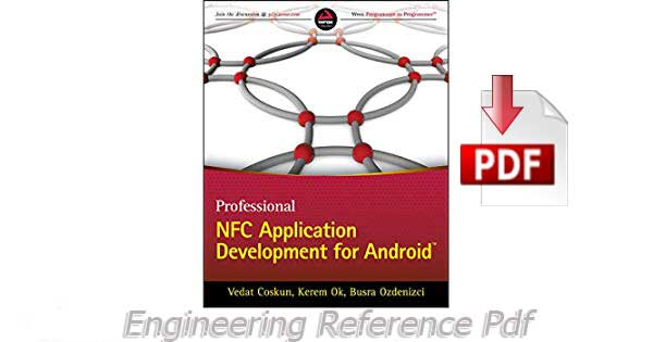 Download Professional NFC Application Development for Android by Vedat Coskun Free PDF