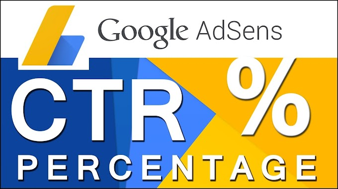 Adsense CTR: What's Ideal or Not? High or Low Percentage?