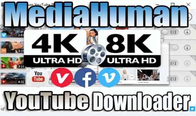 تحميل برنامج MediaHuman YouTube Downloader اخر اصدار مفعل مدى الحياة