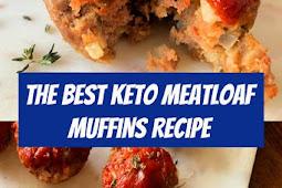 The Best Keto Meatloaf Muffins Recipe #keto #meatloaf #muffins