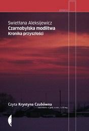 http://lubimyczytac.pl/ksiazka/130712/czarnobylska-modlitwa-kronika-przyszlosci