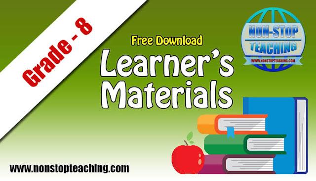 Grade 8 Learner's Materials