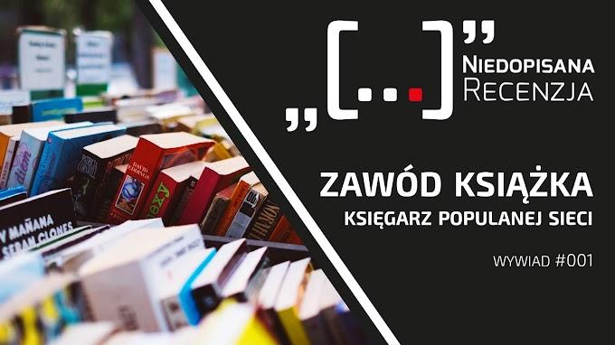 Zawód książka #01 - wywiad z księgarzem popularnej sieci