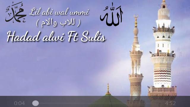 sholawat haddad alwi dan sulis