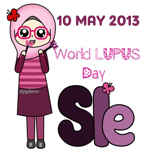 10 MAY 2013.. World LUPUS Day :)