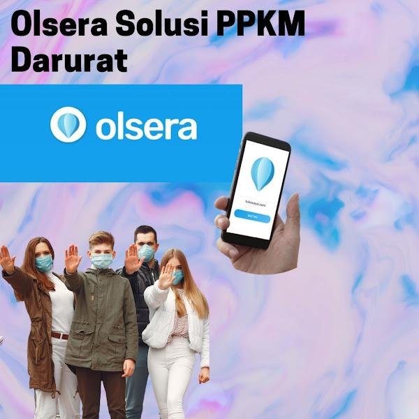 Survive Dimasa Pandemi, Olsera sebagai Solusi PPKM Darurat