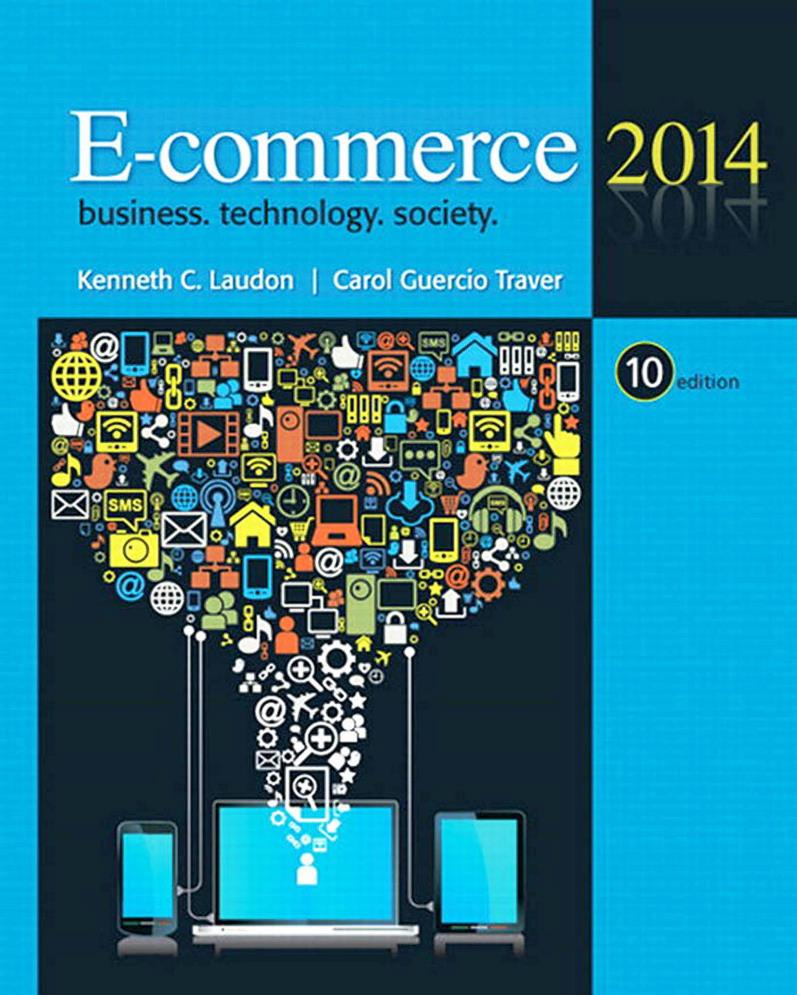 E-Commerce 2014, 10nd Edition – Kenneth C. Laudon