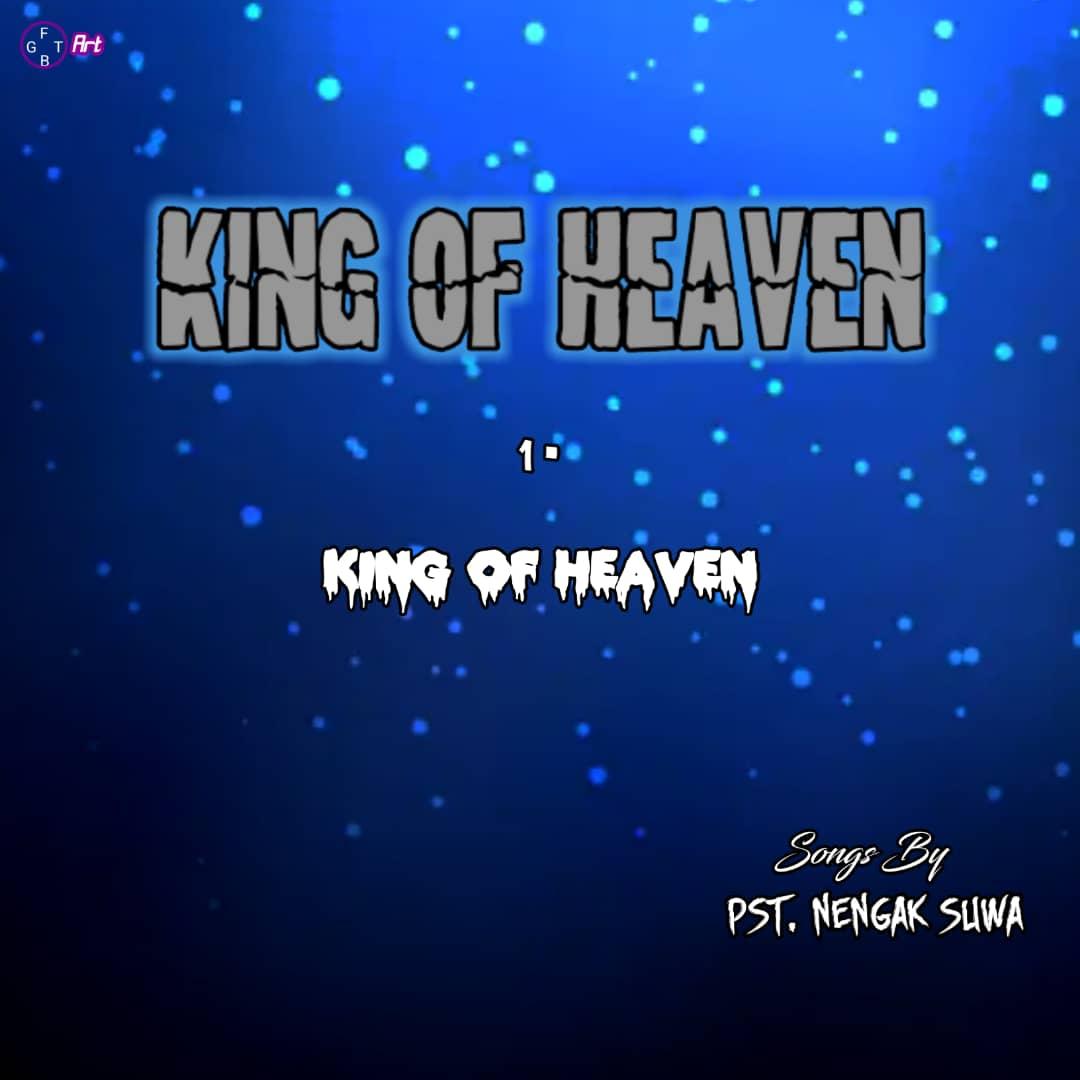 [Music] Pastor Nengak Suwa - King of Heaven #Arewapublisize