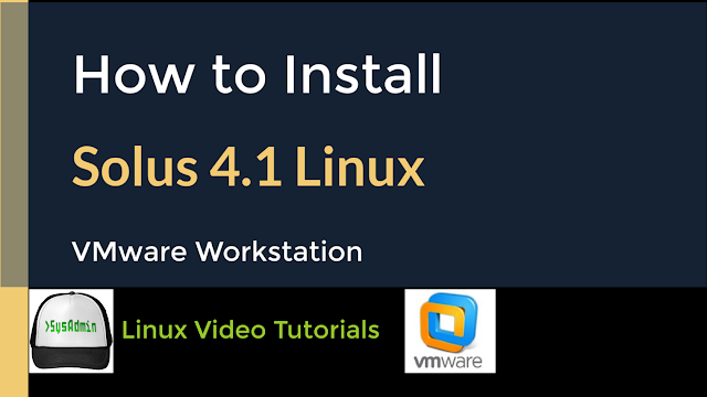 How to Install Solus 4.1 Linux + VMware Tools on VMware Workstation