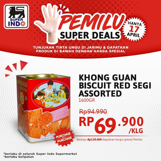 #Superindo - #Promo PEMILU Super Deal & Dapatkan Khong Guan Hanya 69K (17 April 2019)