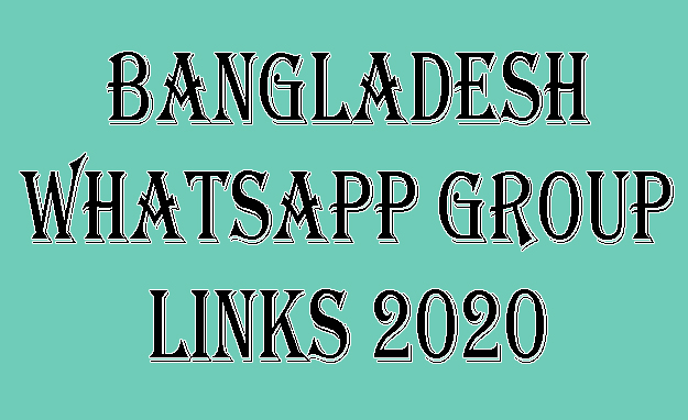 Bangladesh WhatsApp Group Links 2020