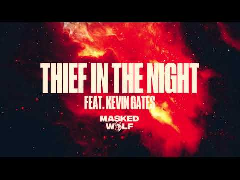 DWONLOAD Masked Wolf - Thief In The Night ft. Kevin Gates | MP3