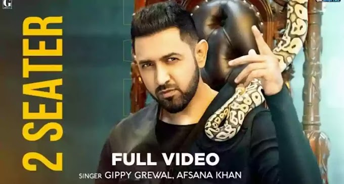 2 Seater Lyrics - Gippy Grewal x Afsana Khan