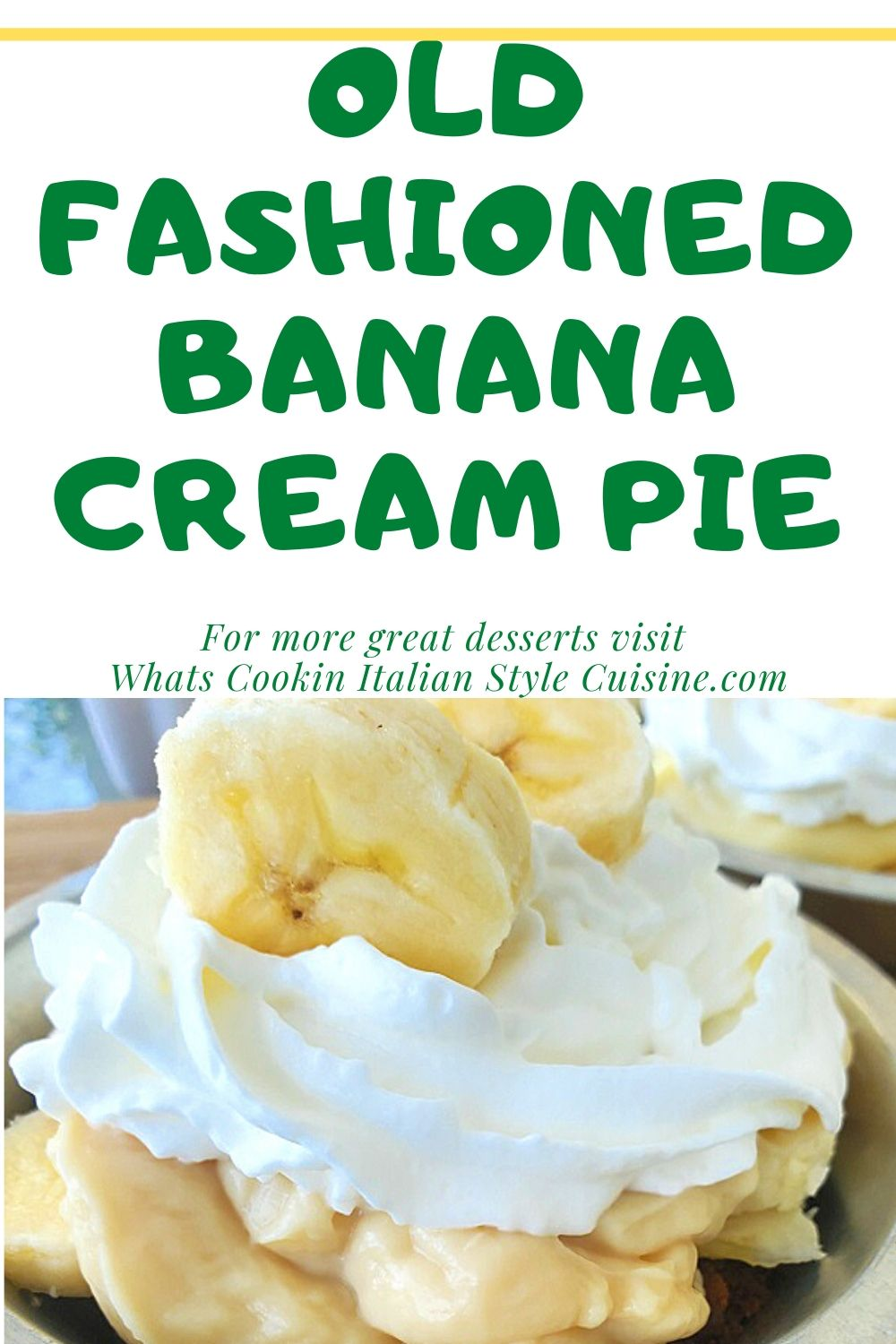 this is a pin for a recipe on how to make homemade old fashioned banana cream pie