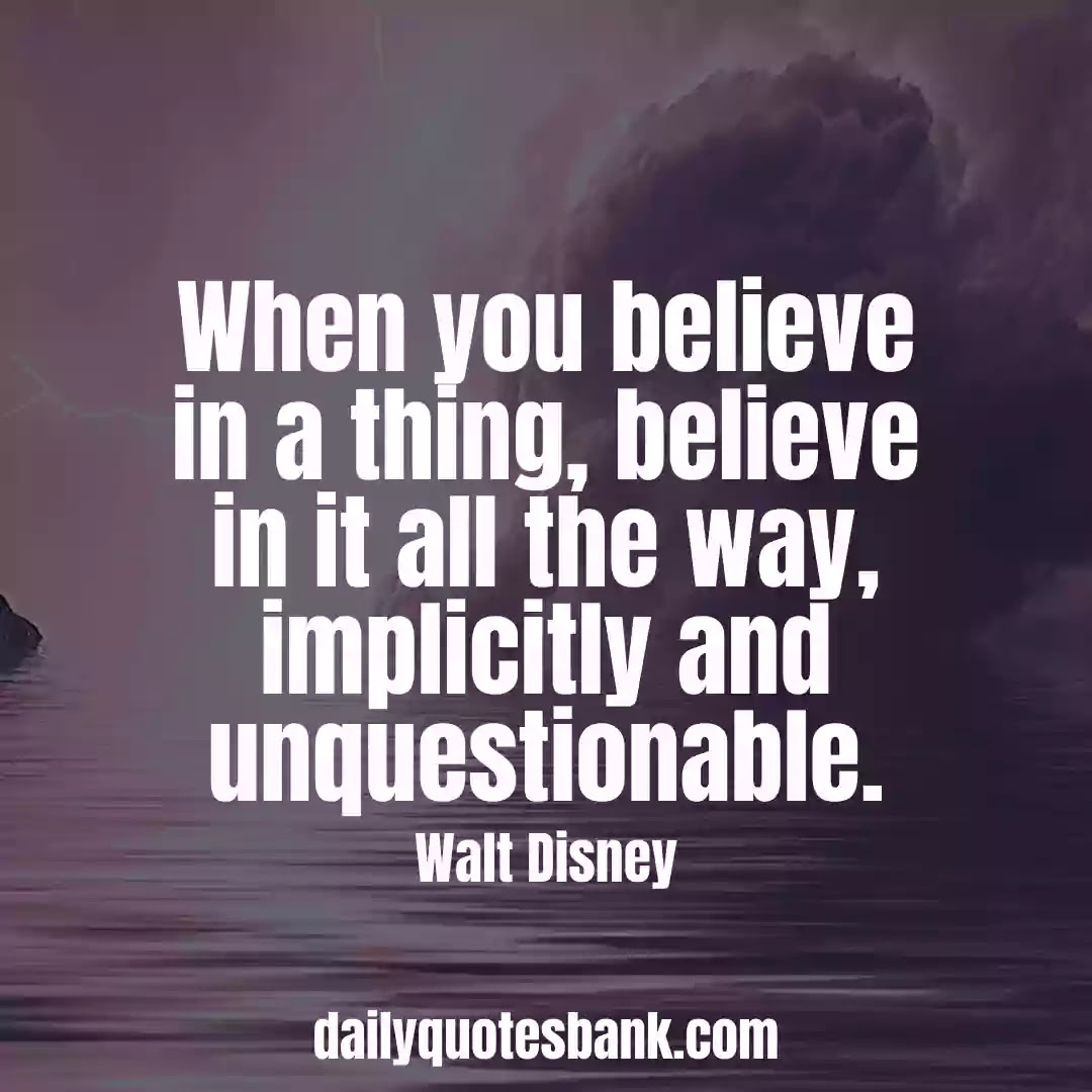Walt Disney Quotes On imagination That Will Motivate Anyone Dreams