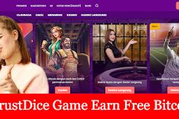 TrustDice game earn free bitcoin