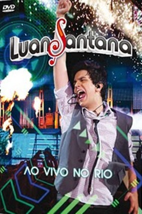 Luan Santana – Ao Vivo No Rio (2011) DVD-Rip - Torrent