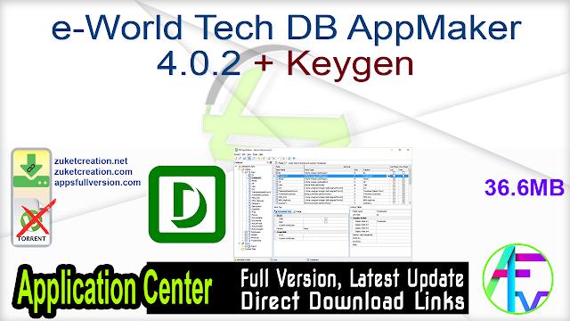 e-World Tech DB AppMaker 4.0.2 + Keygen