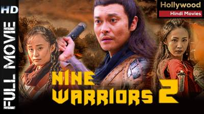 Nine Warriors 2 (2018) Hindi Eng Telugu Tamil Free 480p Download