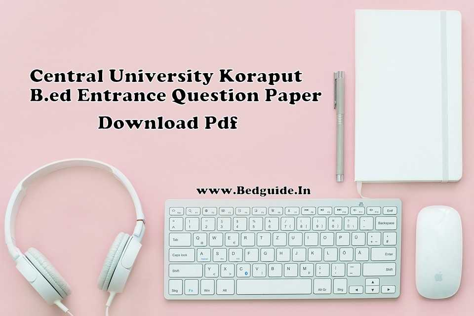 Central University of Odisha B Ed  Previous Year Question Paper PDF
