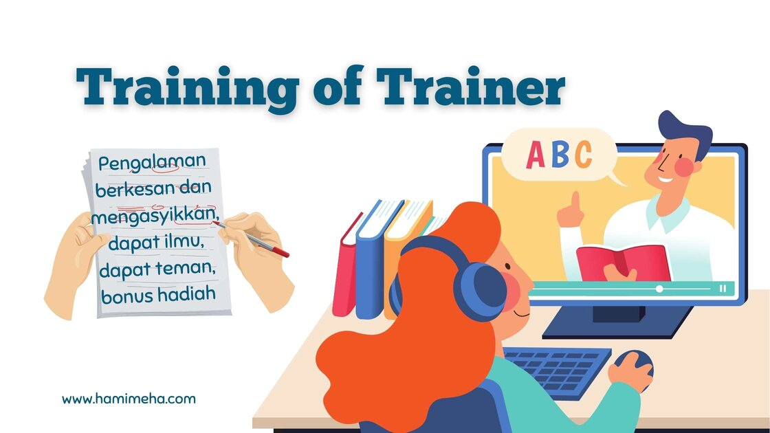 Training of trainer yang berkesan