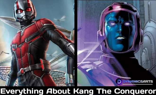 Kang The Conqueror : Every Thing  About Ant-Man 3 Villian