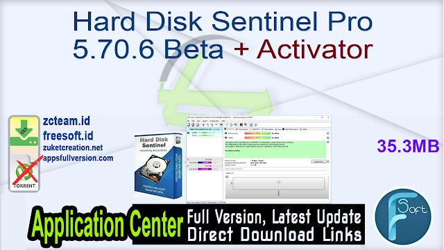 Hard Disk Sentinel Pro 5.70.6 Beta + Activator_ ZcTeam.id