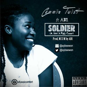 Music: Commie Twist Feat. Ab1 - Soldier (Simi X Falz Cover)