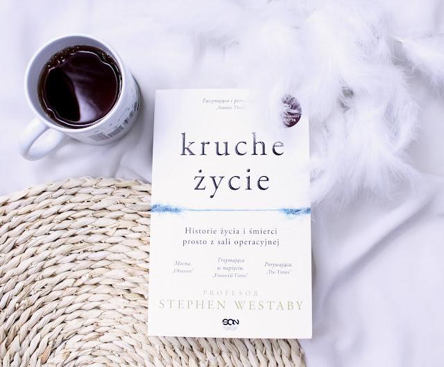 """""""Kruche życie"""" Stephen Westaby"""