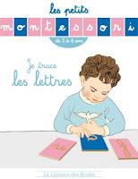 http://www.lalibrairiedesecoles.com/produit/les-petits-montessori-je-trace-les-lettres/
